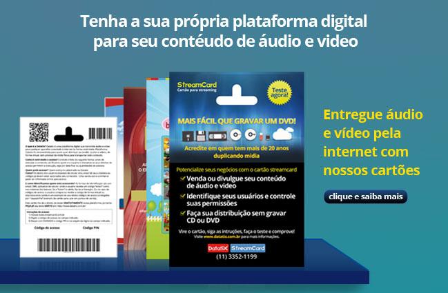 Áudio e vídeo pela internet com nossos cartões