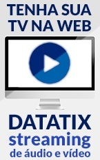 Datatix Streaming de Áudio e Vídeo