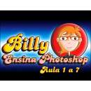 Billy Ensina Photoshop - Aula 1 a 7 - R$ 12,99